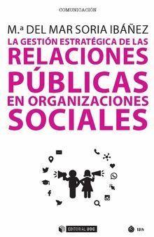 LA GESTIÓN ESTRATÉGICA DE LAS RELACIONES PÚBLICAS EN ORGANIZACIONES SOCIALES