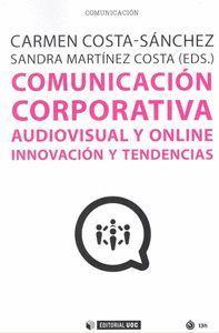 COMUNICACION CORPORATIVA AUDIOVISUAL Y ONLINE INNOVACION Y TENDENCIAS