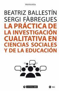 LA PRÁCTICA DE LA INVESTIGACIÓN CUALITATIVA EN CIENCIAS SOCIALES Y DE LA EDUCACION