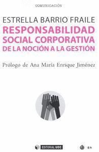 RESPONSABILIDAD SOCIAL CORPORATIVA. DE LA NOCION A LA GESTION
