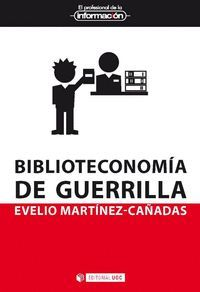 BIBLIOTECONOMIA DE GUERRILLA