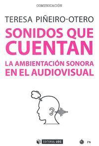 SONIDOS QUE CUENTAN LA AMBIENTACION SONORA EN EL AUDIOVISUAL