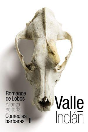 ROMANCE DE LOBOS (COMEDIAS BÁRBARAS II)