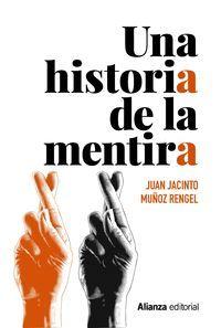 UNA HISTORIA DE LA MENTIRA