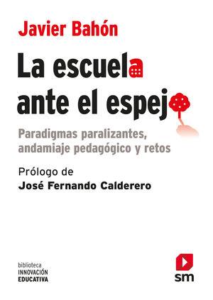 LA ESCUELA ANTE EL ESPEJO