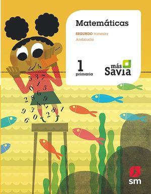 MATEMÁTICAS 1 EP MÁS SAVIA ANDALUCÍA