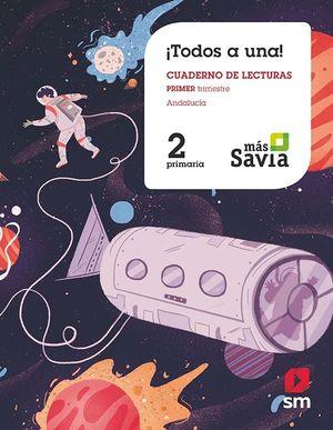 TODOS A UNA! 2 EP PRIMER TRIMESTRE. MÁS SAVIA. ANDALUCIA