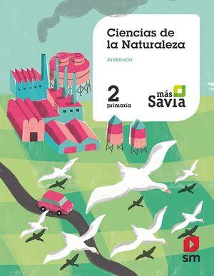 CIENCIAS DE LA NATURALEZA 2º PRIMARIA MAS SAVIA 2019 ANDALUCÍA