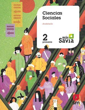 CIENCIAS SOCIALES 2 ED.PRIMARIA MAS SAVIA ANDALUCÍA 2019