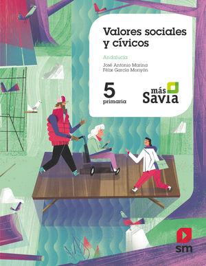VALORES SOCIALES Y CÍVICOS. 5 PRIMARIA. MAS SAVIA. ANDALUCÍA