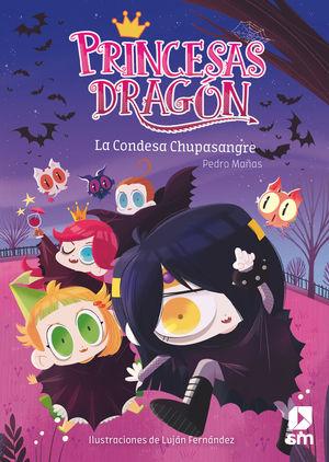 LA CONDESA CHUPASANGRE (PRINCESAS DRAGON 9)