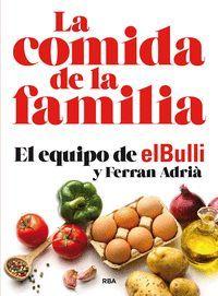 LA COMIDA DE LA FAMILIA (EDICIÓN 10º ANIVERSARIO)