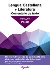 COMENTARIO DE TEXTO. LENGUA CASTELLANA Y LITERATURA. PRUEBA DE EVALUACIÓN BACHIL