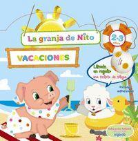 CUADERNO DE VACACIONES LA GRANJA DE NITO 2-3 AÑOS