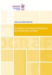 LOS BIENES CULTURALES INTANGIBLES DEL PATRIMONIO NATURAL