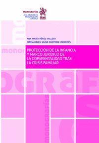 PROTECCIÓN DE LA INFANCIA Y MARCO JURÍDICO DE LA COPARENTALIDAD TRAS LA CRISIS F