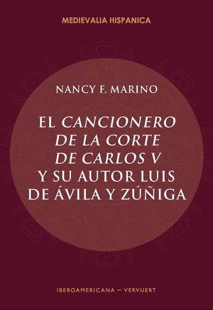 EL CANCIONERO DE LA CORTE DE CARLOS V Y SU AUTOR, LUIS DE ÁVILA Y ZÚÑIGA