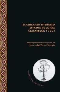 EL CERTAMEN LITERARIO ESTATUA DE LA PAZ (ZACATECAS, 1722)