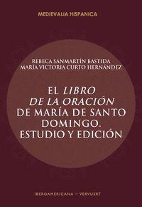 EL LIBRO DE LA ORACIÓN DE MARÍA DE SANTO DOMINGO