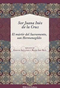 EL MÁRTIR DEL SACRAMENTO, SAN HERMENEGILDO