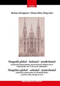 NEOGOTICA GLOBAL COLONIAL POSTCOLONIAL