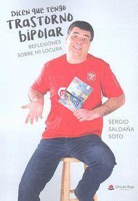 DICEN QUE TENGO TRASTORNO BIPOLAR
