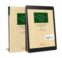 BLOCKCHAIN: ASPECTOS TECNOLÓGICOS, EMPRESARIALES Y LEGALES (PAPEL + E-BOOK)