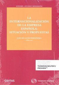 LA INTERNACIONALIZACIÓN DE LA EMPRESA ESPAÑOLA: SITUACIÓN Y PROPUESTAS