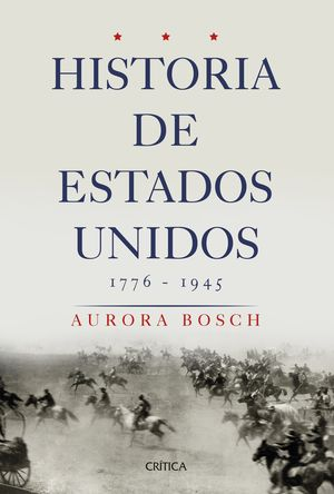 HISTORIA DE ESTADOS UNIDOS 1776-1945