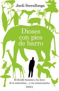 DIOSES CON PIES DE BARRO
