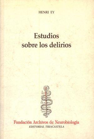 ESTUDIOS SOBRE LOS DELIRIOS