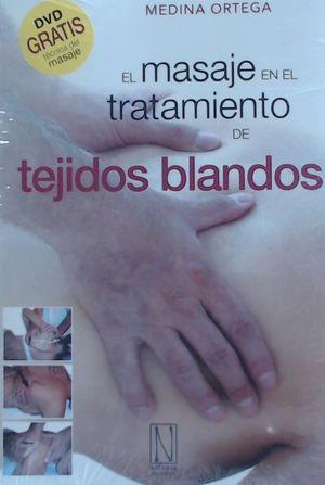 EL MASAJE EN EL TRATAMIENTO DE TEJIDOS BLANDOS