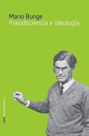 PSEUDOCIENCIA E IDEOLOGÍA