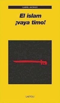 EL ISLAM ¡VAYA TIMO!