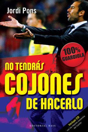 NO TENDRAS COJONES DE HACERLO +CD