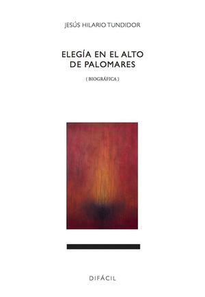 ELEGIA EN EL ALTO DE PALOMARES