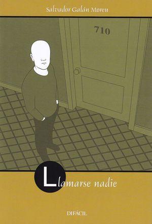 LLAMARSE NADIE