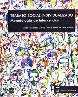 TRABAJO SOCIAL INDIVIDUALIZADO. METODOLOGIA