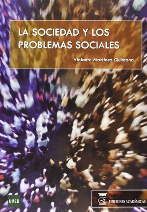 LA SOCIEDAD Y LOS PROBLEMAS SOCIALES