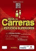 GUIA DE CARRERAS Y ESTUDIOS SUPERIORES DICES 2011/2012