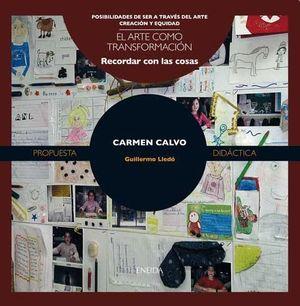 CARMEN CALVO EL ARTE COMO TRANSFORMACION RECORDAR CON LAS COSAS