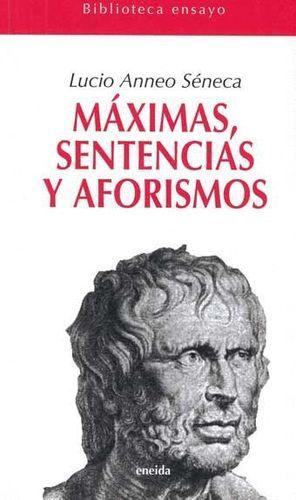 MAXIMAS SENTENCIAS Y AFORISMOS