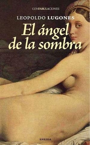 EL ANGEL DE LA SOMBRA