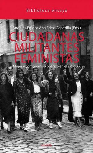 CIUDADANAS MILITANTES FEMINISTAS MUJER