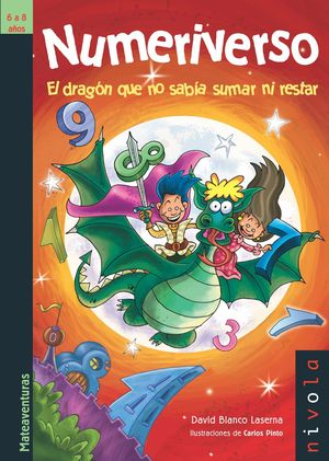 NUMERIVERSO EL DRAGON QUE NO SABIA SUMAR NI RESTAR