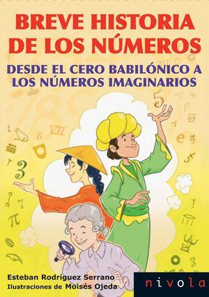 BREVE HISTORIA DE LOS NUMEROS