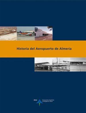 HISTORIA DEL AEROPUERTO DE ALMERÍA