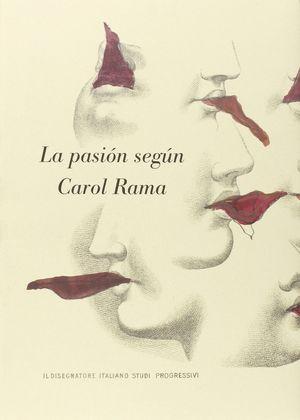LA PASION SEGON CAROL RAMA (CAST)