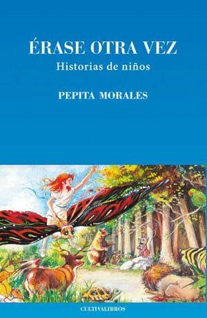 ERASE OTRA VEZ, HISTORIAS DE NIÑOS
