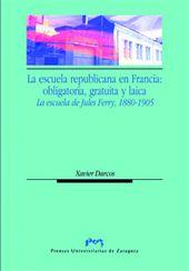 LA ESCUELA REPUBLICANA EN FRANCIA: